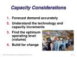 capacity considerations