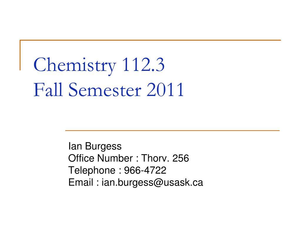 chemistry 112 3 fall semester 2011 l.