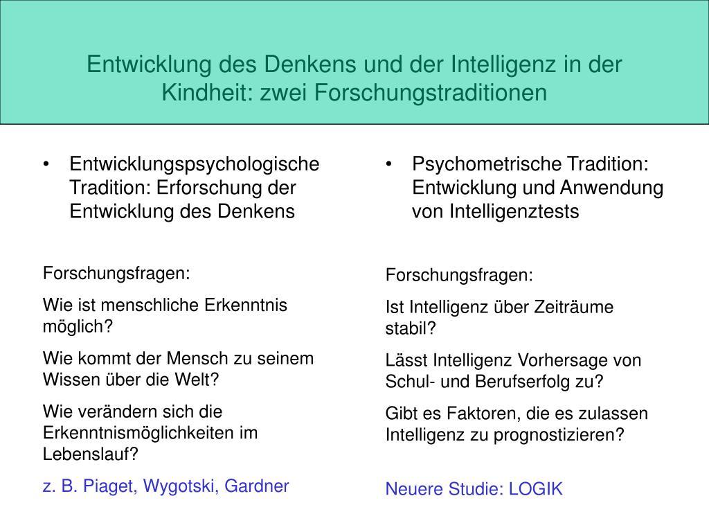 entwicklung des denkens und der intelligenz in der kindheit zwei forschungstraditionen l.