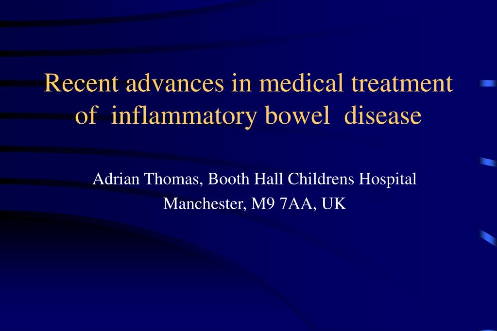 recent advances in medical treatment of inflammatory bowel disease l.