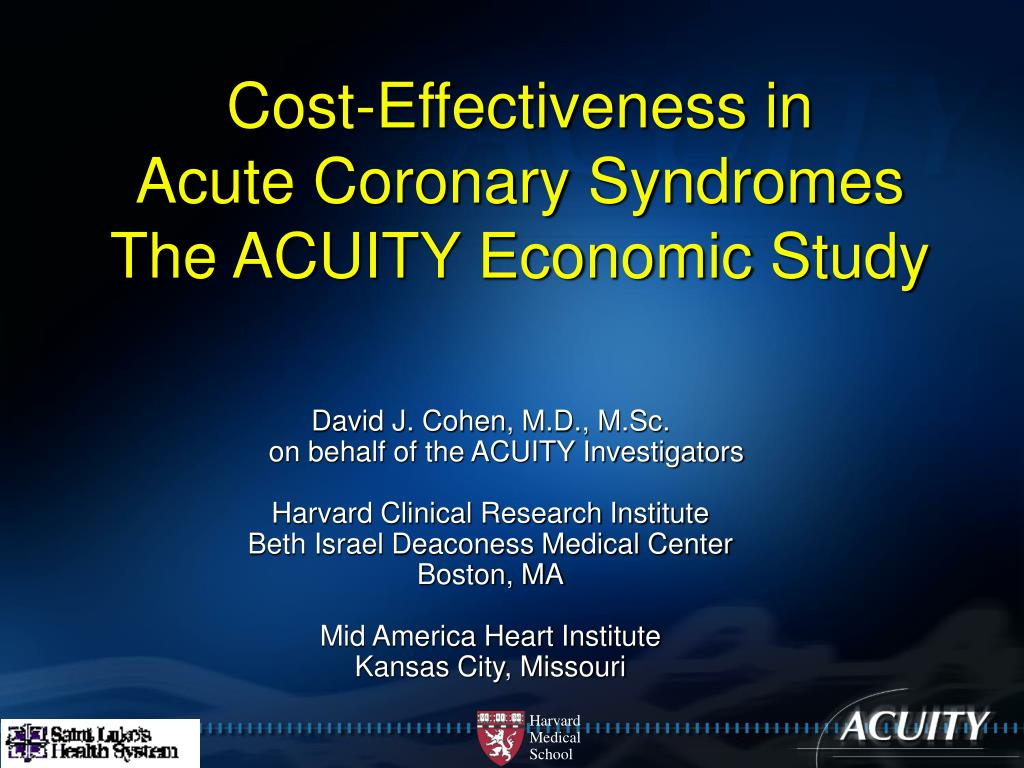 cost effectiveness in acute coronary syndromes the acuity economic study l.