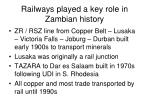 railways played a key role in zambian history