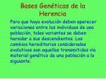 bases gen ticas de la herencia
