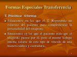 formas especiales transferencia19
