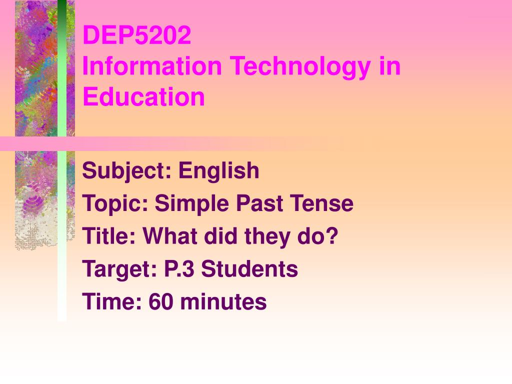 dep5202 information technology in education l.