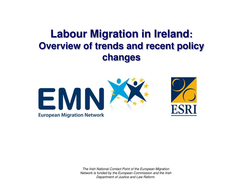 labour migration in ireland overview of trends and recent policy changes l.
