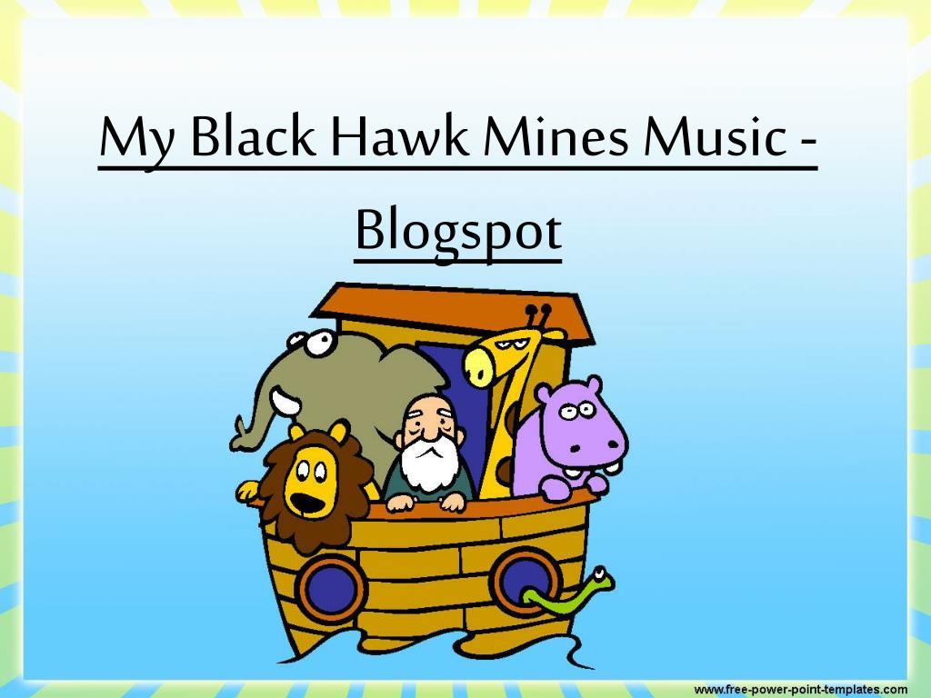 my black hawk mines music blogspot l.