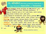 el g nero morfema gramatical dependiente o rasgo inherente masculino y femenino