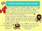 otros morfemas derivativos