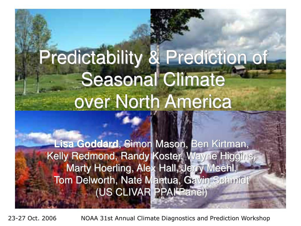 predictability prediction of seasonal climate over north america l.