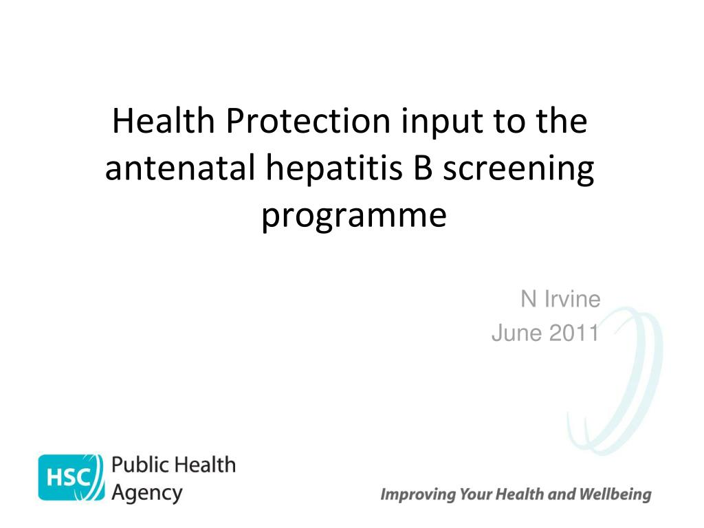 health protection input to the antenatal hepatitis b screening programme l.