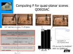 computing f for quasi planar scenes qdegsac