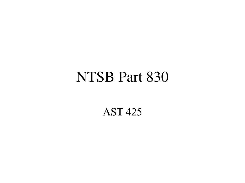 ntsb part 830 l.
