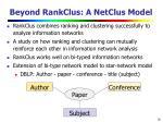 beyond rankclus a netclus model