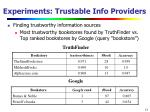 experiments trustable info providers