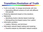 transition evolution of truth