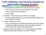 truth validation and veracity analysis by information network analysis