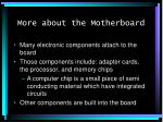 more about the motherboard