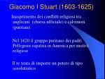 giacomo i stuart 1603 1625