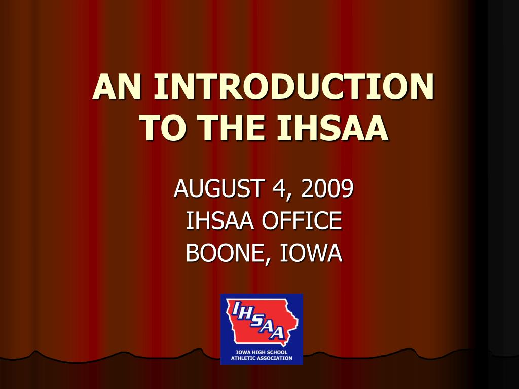 an introduction to the ihsaa l.