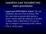 leandra s law included two main provisions