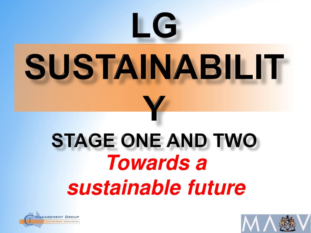 lg sustainability stage one and two l.