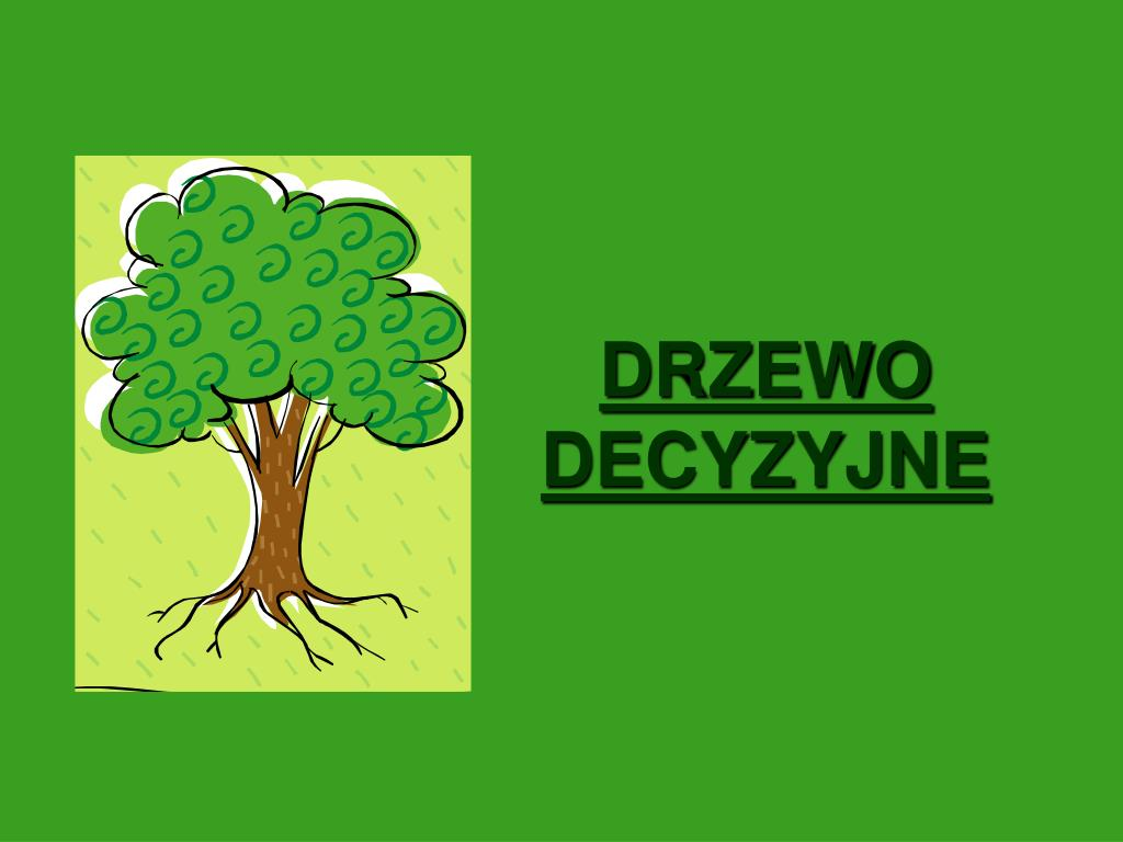 drzewo decyzyjne l.