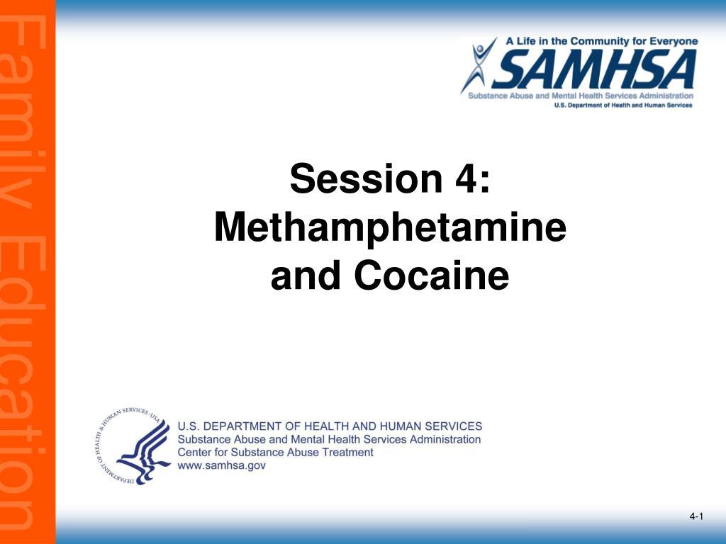 session 4 methamphetamine and cocaine l.