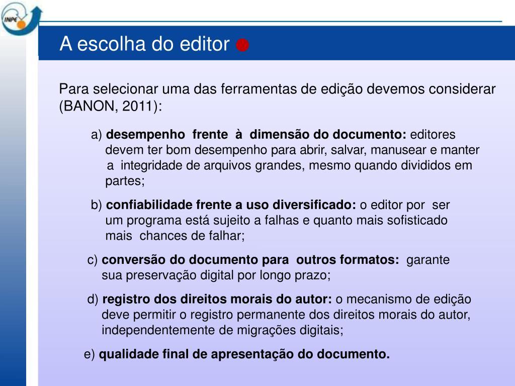 A escolha do editor