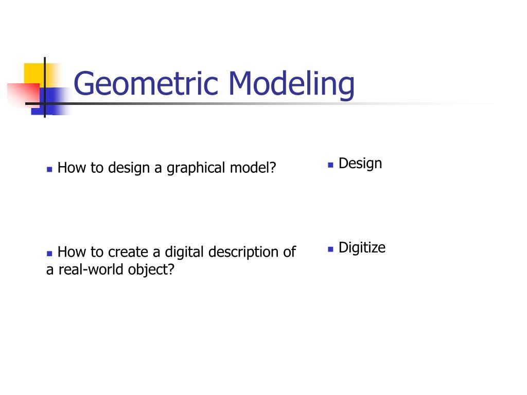 geometric modeling l.