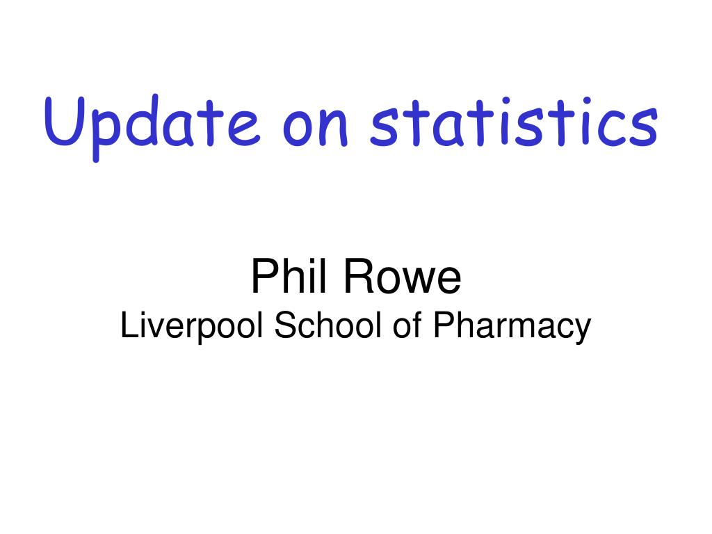 update on statistics l.