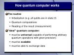 how quantum computer works