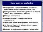 some quantum mechanics