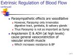 extrinsic regulation of blood flow continued