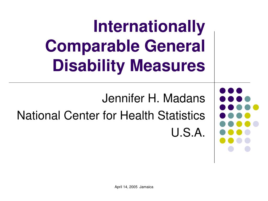 internationally comparable general disability measures l.