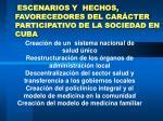 escenarios y hechos favorecedores del car cter participativo de la sociedad en cuba