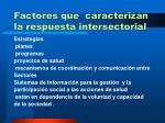 factores que caracterizan la respuesta intersectorial