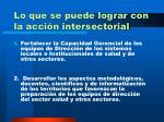 lo que se puede lograr con la acci n intersectorial