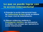 lo que se puede lograr con la acci n intersectorial25
