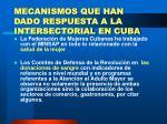 mecanismos que han dado respuesta a la intersectorial en cuba20