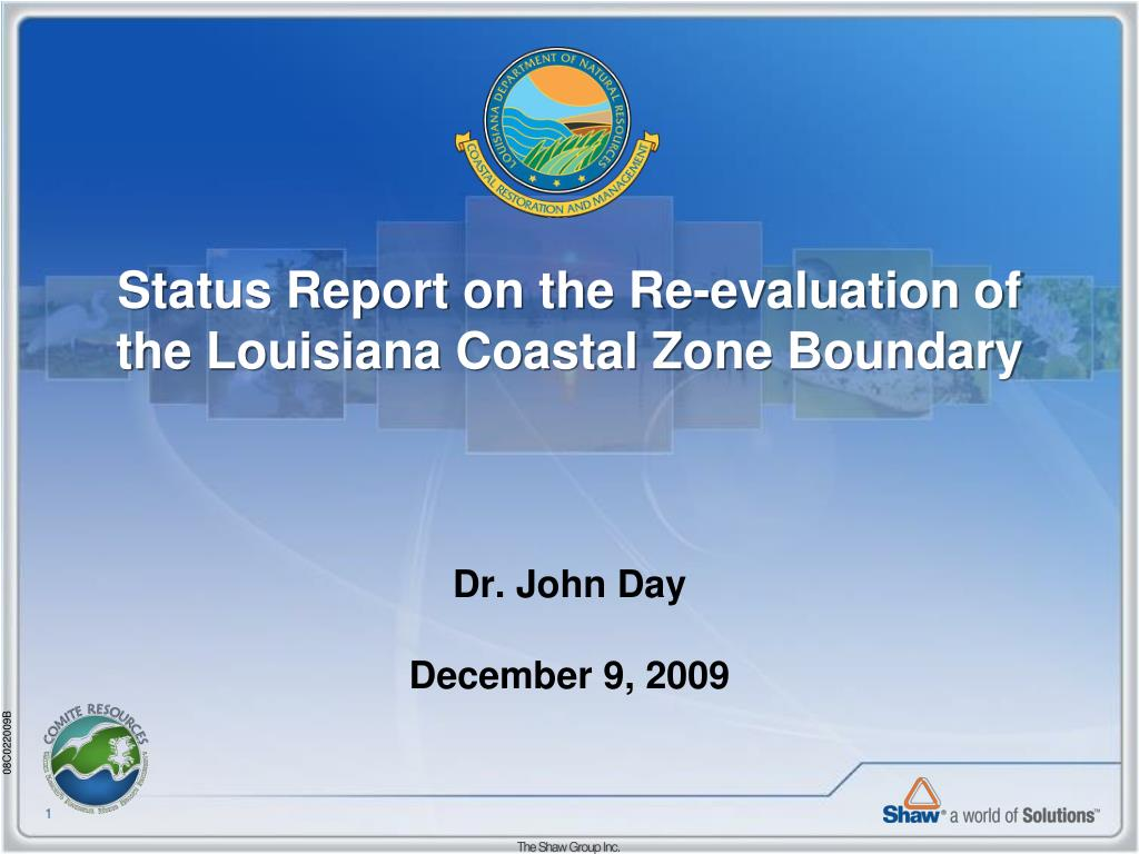 status report on the re evaluation of the louisiana coastal zone boundary l.