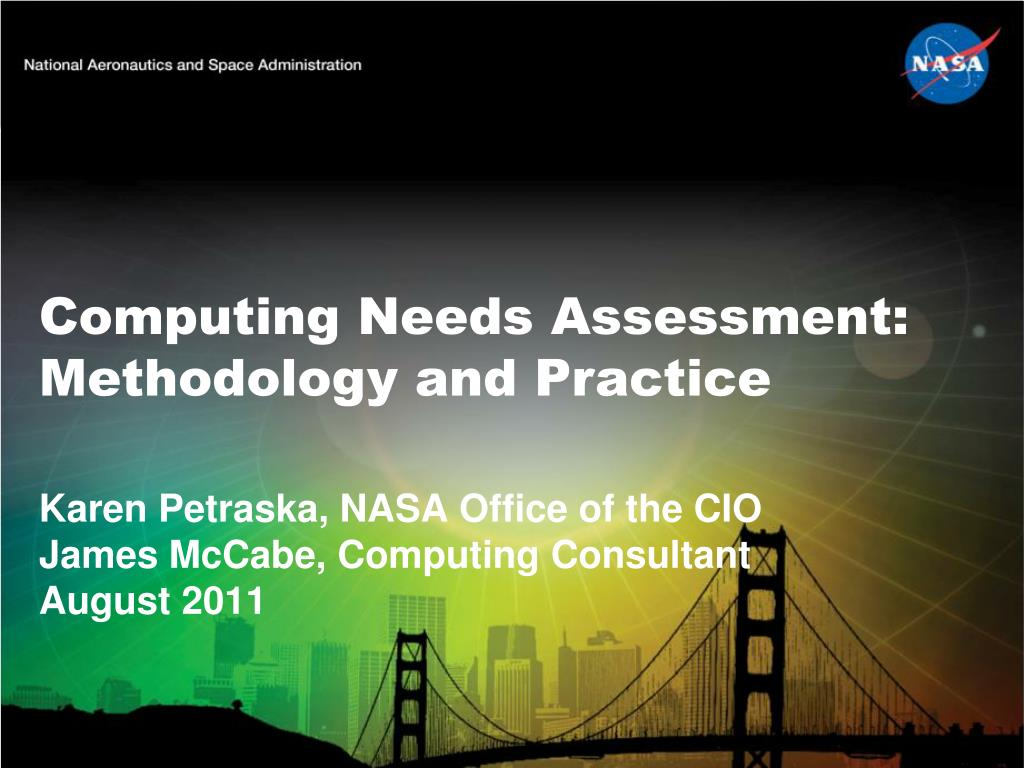 computing needs assessment methodology and practice l.