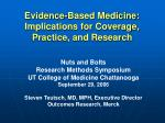 evidence based medicine implications for coverage practice and research