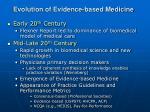 evolution of evidence based medicine