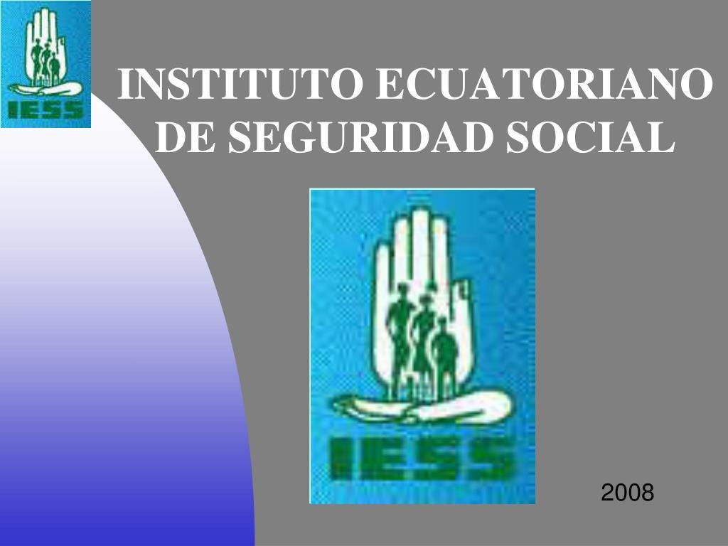 instituto ecuatoriano de seguridad social l.