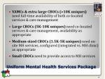 uniform mental health services package