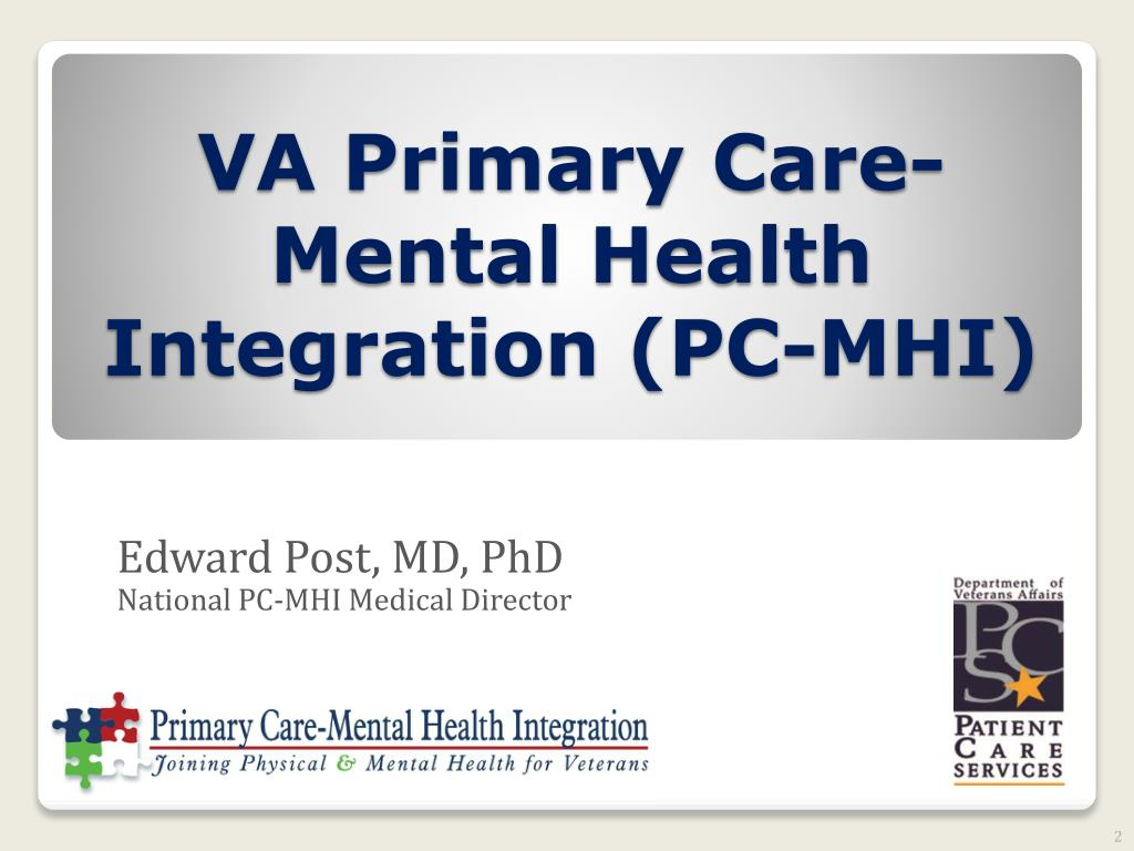 PPT - VA Primary Care-Mental Health Integration (PC-MHI ...