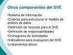 otros componentes del sve