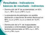 resultados indicadores b sicos de resultado indirectos