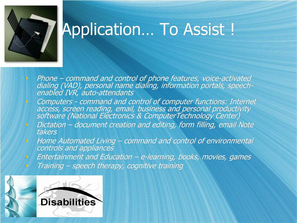 Application… To Assist !